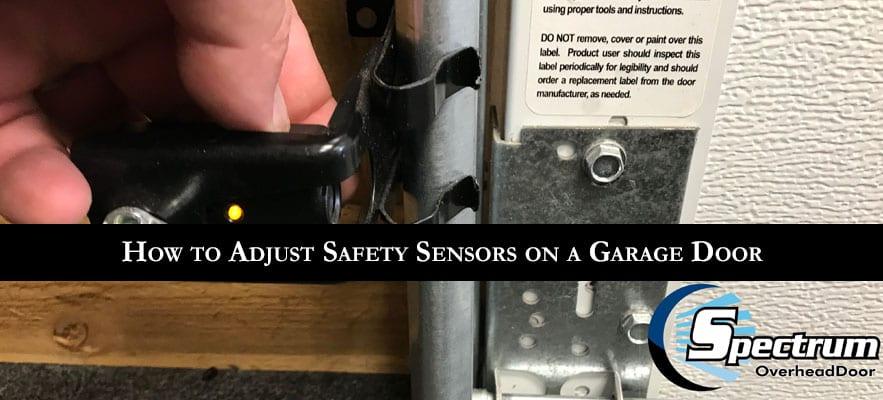 How to Adjust Safety Sensors on a Garage Door