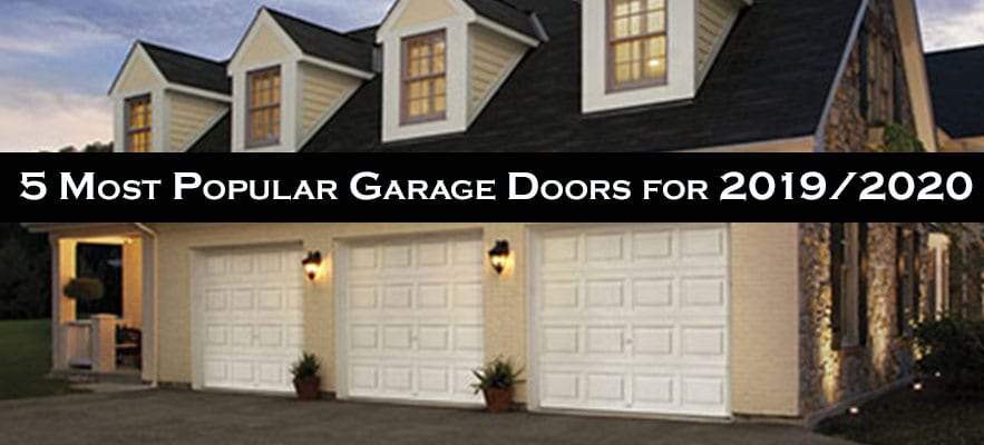 5 most popular garage doors for 2019-2020