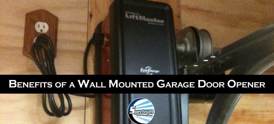 Benefits of a Wall Mounted Garage Door Opener