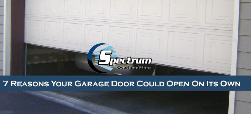 7 Reasons Your Garage Door Could Open on Its Own