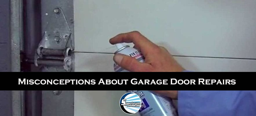 Misconceptions About Garage Door Repairs